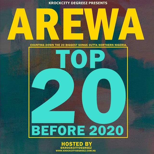 """Arewa Top20 Before 2020"" 