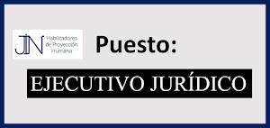 Bolsa de Trabajo: EJECUTIVO JURÍDICO