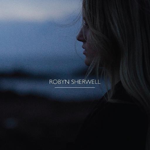 Robyn Sherwell - Robyn Sherwell (2016)