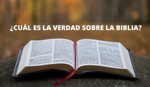 VERDAD SOBRE LA BIBLIA