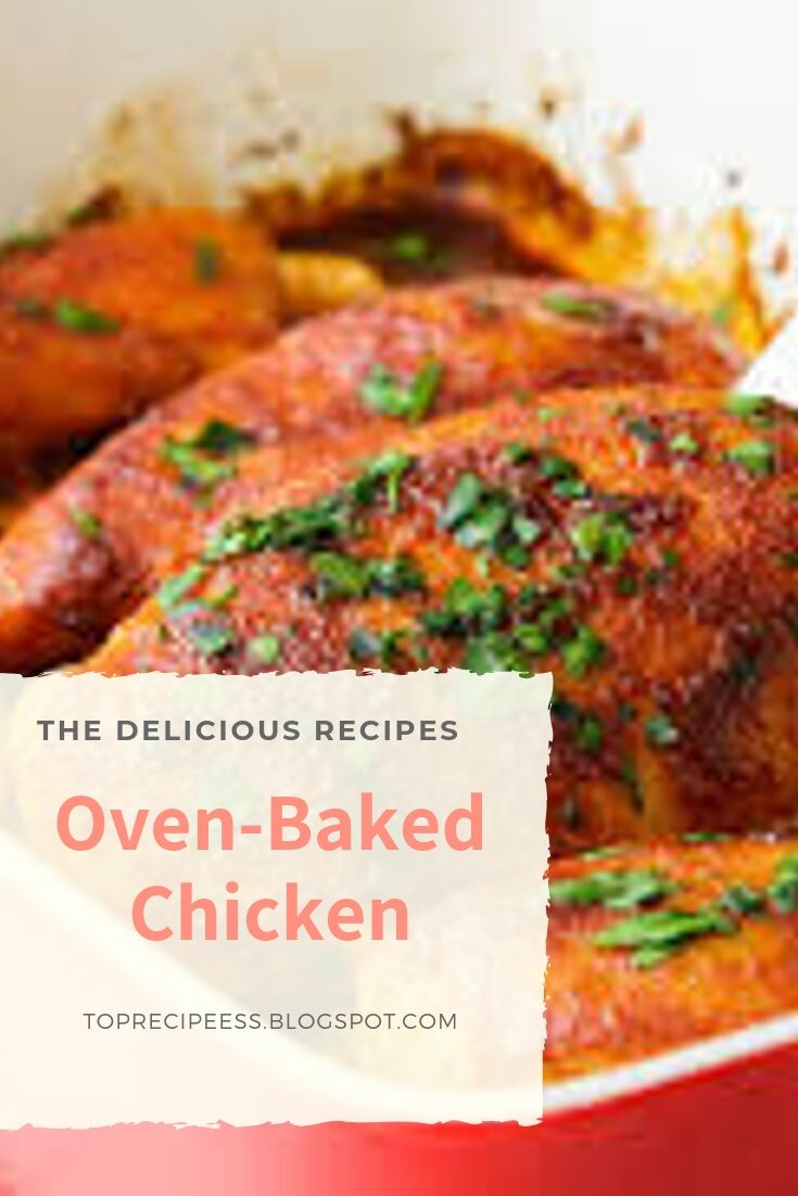 Oven-Baked Chicken | chicken marinade, chicken spaghetti, lemon chicken, teriyaki chicken, chicken potpie, chicken fajitas, ranch chicken, chicken alfredo, fried chicken, chicken tenders, chicken salad, chicken tacos, shredded chicken, slow cooker chicken, bbq chicken, grilled chicken, chicken wings, chicken soup, stuffed chicken, chicken chili, whole chicken, buffalo chicken, chicken coop #chicken alaking #chicken acomfort foods #chickenarice #chickenameals #chickenalowcarb #chickenaglutenfree #chickenarecipe #chickenadishes #chickenahealthy #chickenaeasydinners #chickenaovens #chickenacooking #chickenafamilies #chickenasoysauce #chickenbcrockpot #chickenbeasyrecipes #chickenbdinners #chickenbbbqsauces #chickenblowcarb #chickenbfamilies #chickenccrockpot #chickencoliveoils #chickenclowcarb #chickencglutenfree #chickencdinners #chickencfamilies