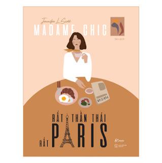 Madame Chic - Rất Thần Thái, Rất Paris ebook PDF EPUB AWZ3 PRC MOBI