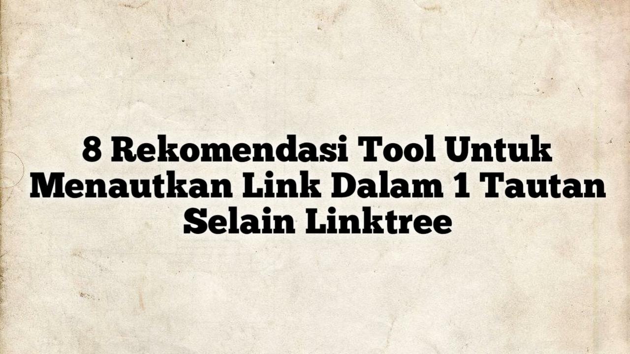 Tool untuk membuat banyak link di profil instagram