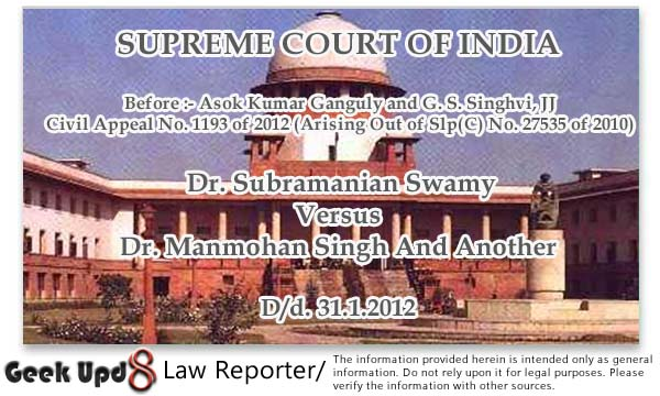 2G Spectrum Scam Case Details : Dr.Subramanian Swamy Vs Dr.Manmohan Singh and Another - Supreme Court