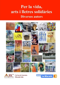 Per la vida, arts i lletres solidàries (Diversos autors)