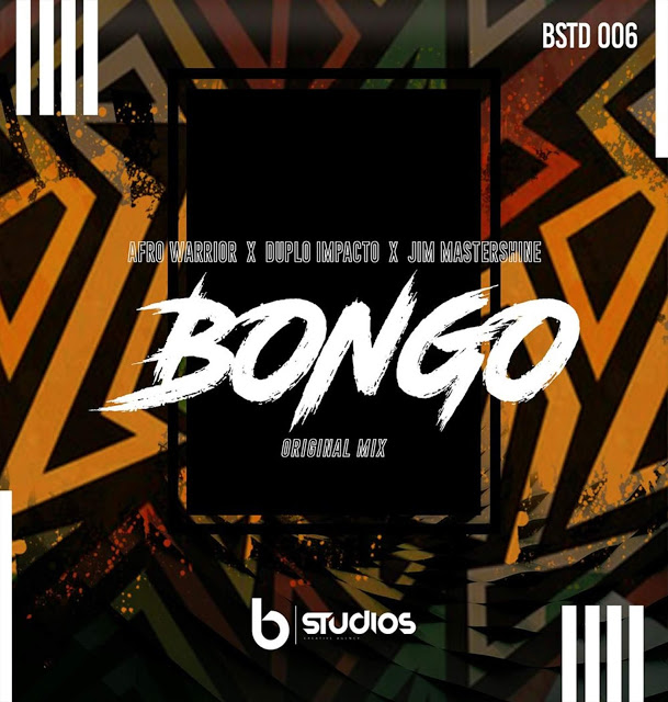 Afro Warriors ft. Duplo Impacto & Jim Mastershine - Bongo [Download]