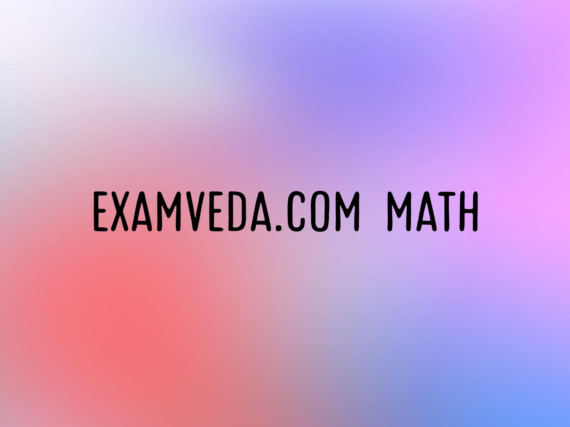 Eaxmveda math, এক্সামভিডা ম্যাথ, Examveda math link, average examveda link,mcq examveda link.