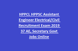 HPPCL HPPSC Assistant Engineer Electrical Civil Recruitment Exam 2019 37 AE, Secretary Govt Jobs Online