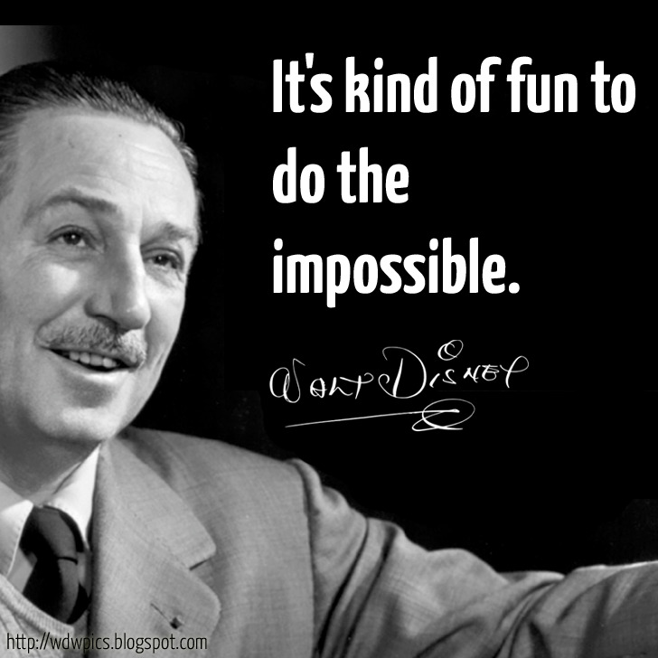 Disney Quotes: The Walt Disney Quote Of The Day