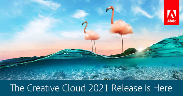 The Creative Cloud 2021 Updates Here - Adobe - Okay Bhargav