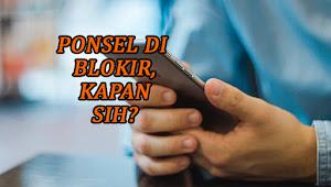 Pemerintah Akan Blokir Ponsel Ilegal, Kapan Dilaksanakan?