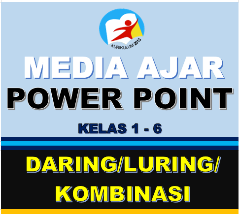 MEDIA PEMBELAJARAN POWERPOINT KELAS 123456 DARING LURING