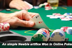An easy Newbie pretension Win In Online Poker