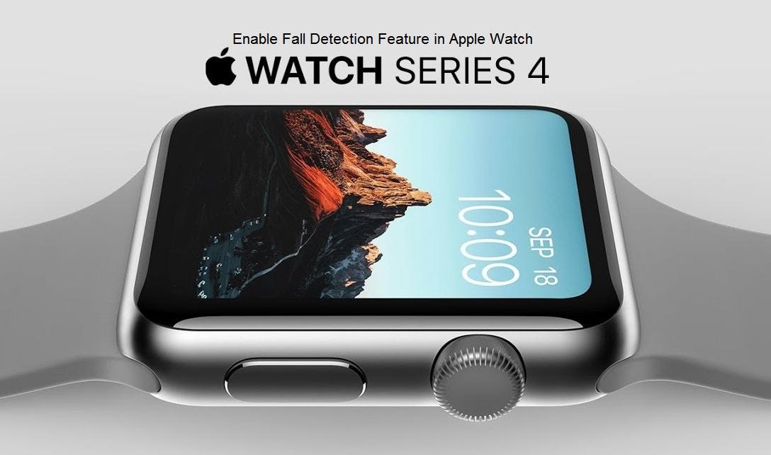 Guide-to-Enable-Fall-Detection-Feature-in-Apple-Watch-Series-4.jpg