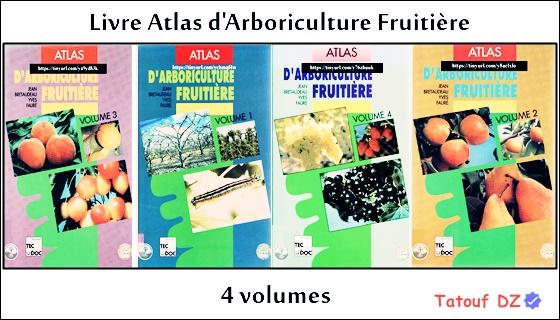 Livre Atlas d'Arboriculture Fruitière tome 1 tome 2 tome 3 tome 4