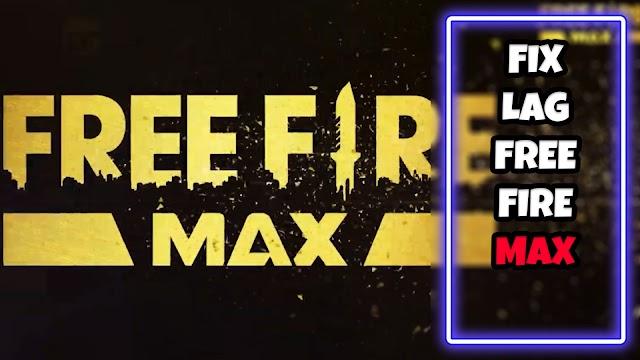 Hướng dẫn Fix Lag Free Fire MAX OB29 với 2 bản giảm lag mới nhất