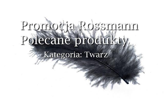 Rossmann, czyli co kupić na promocji