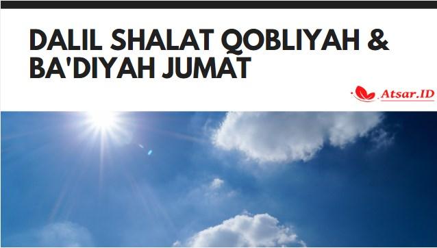 Dalil Shalat Qobliyah dan Ba'diyah Jumat
