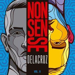 Baixar CD Nonsense Vol 2 - DeLacruz 2020 Grátis