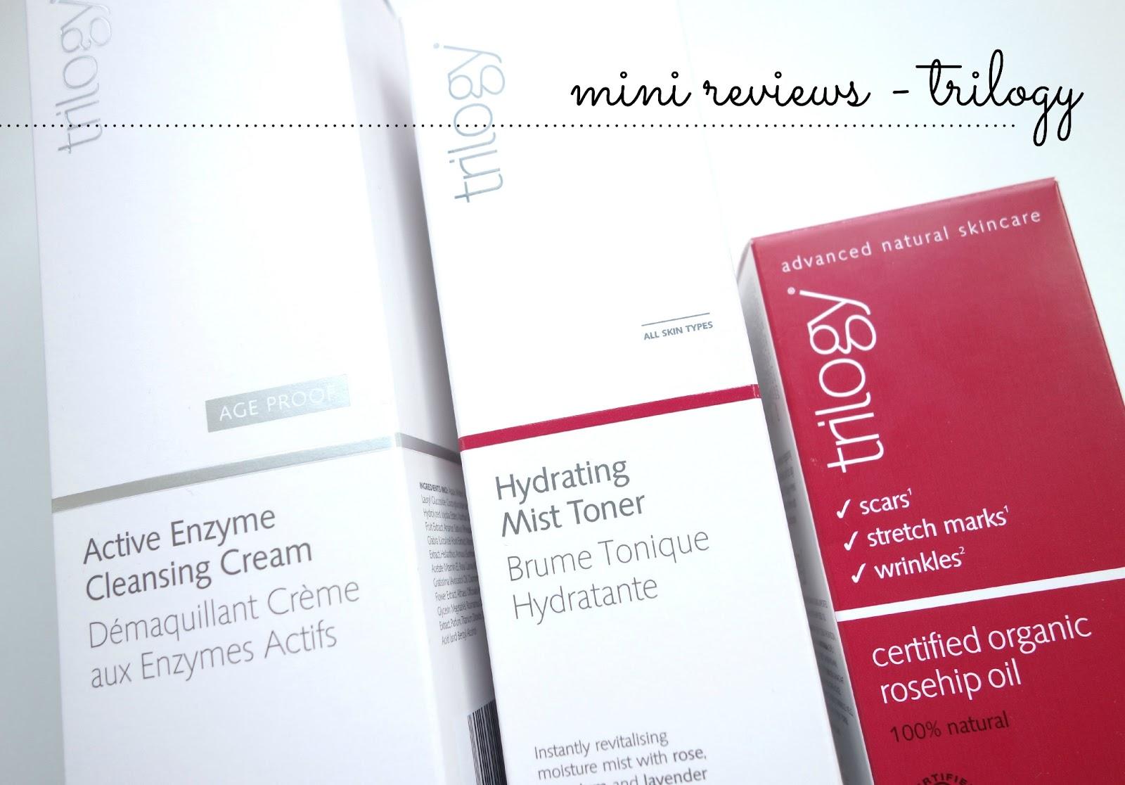 trilogy rosehip oil, trilogy active enzyme cleanser, trilogy hydrating mist toner