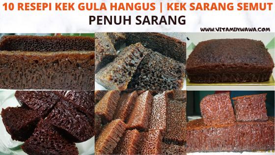 10 Resepi Kek Gula Hangus | Kek Sarang Semut ~ VITAMIN WAWA