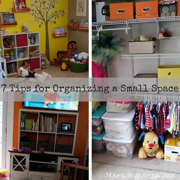 7 Tips For Organizing A Small Space Mamas Organized Chaos