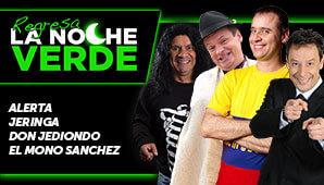"""LA NOCHE VERDE """"Una noche de humor verde"""""""