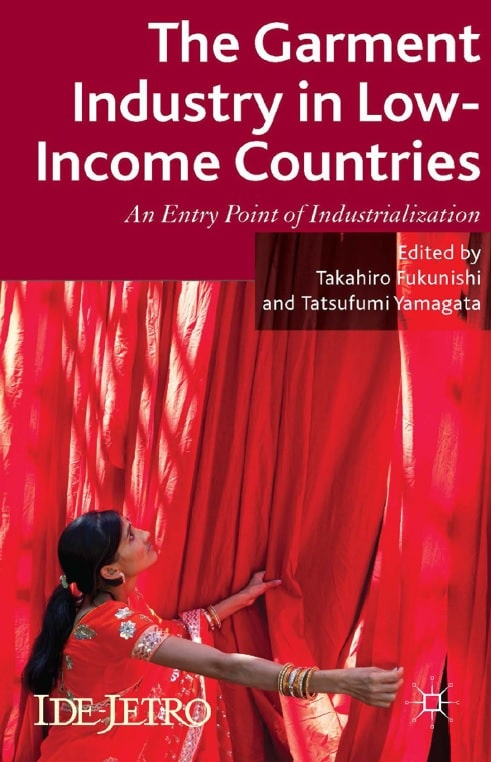 The Garment Industry in Low-Income Countries: An Entry Point of Industrialization