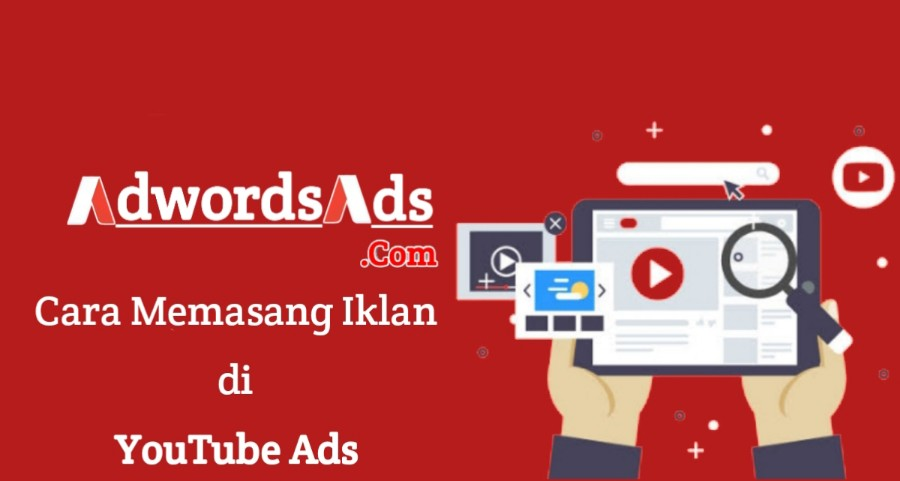 Cara Memasang Iklan Di Youtube Ads Terbaru Adwords Ads