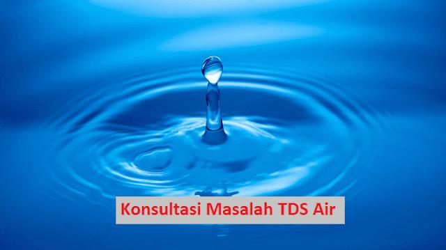 konsultasi masalah tds air