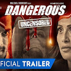 Dangerous webseries  & More