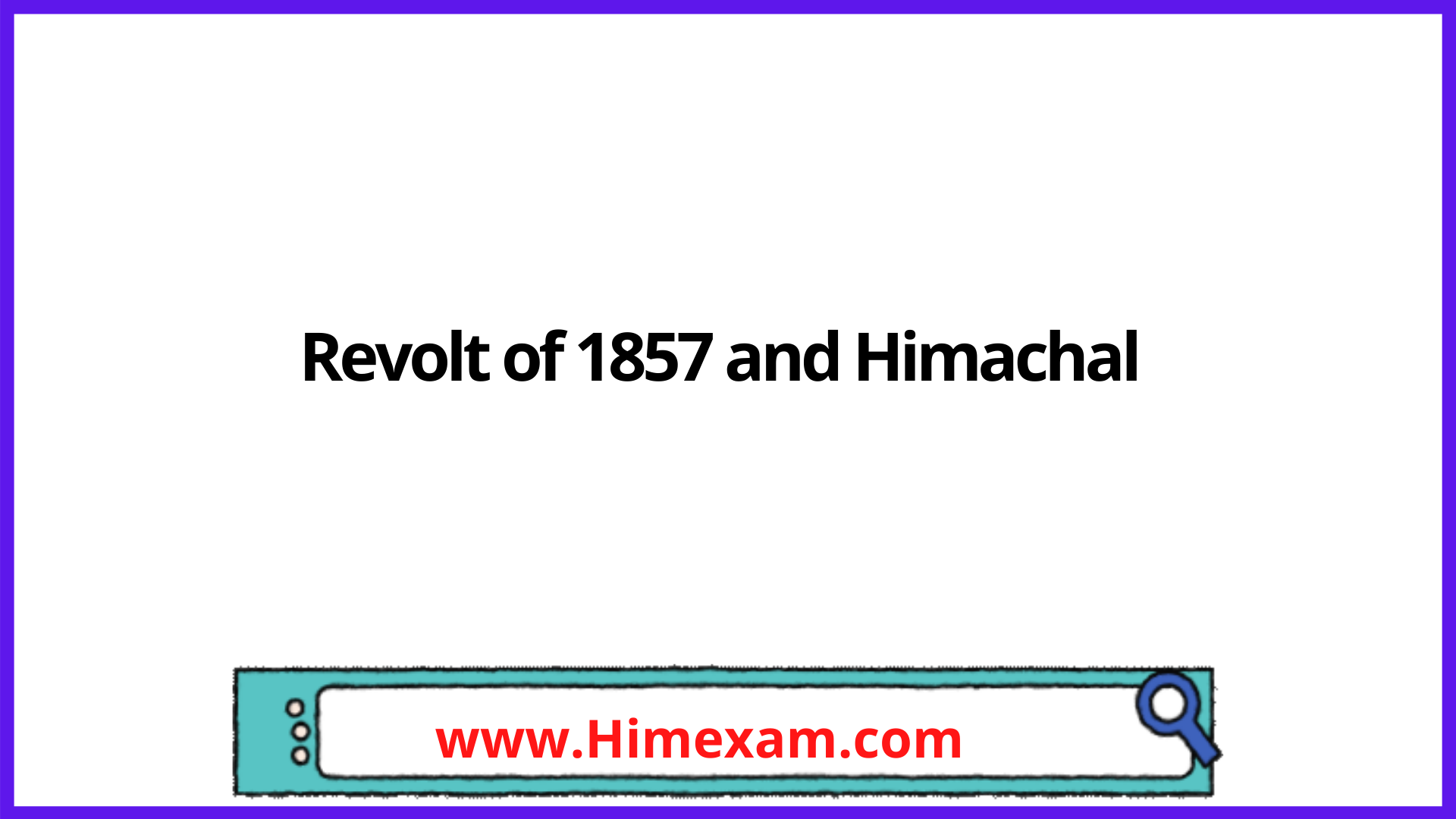 Revolt of 1857 and Himachal