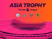 Premier League Asia Trophy 2019