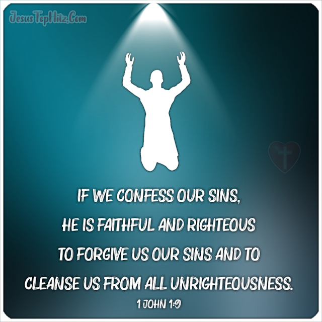 If We Confess Our Sins... Forgiveness Bible Verse...