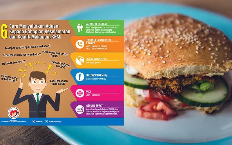 Ikuti Cara Ini Untuk Buat Aduan Kepada Bahagian Keselamatan dan Kualiti Makanan, KKM