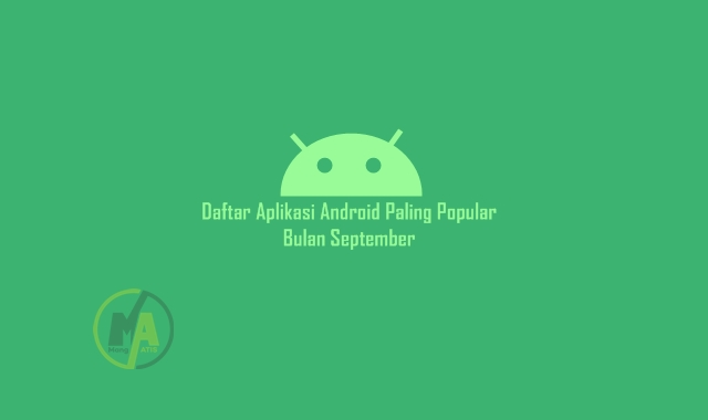 Daftar Aplikasi Android Paling Popular Bulan September