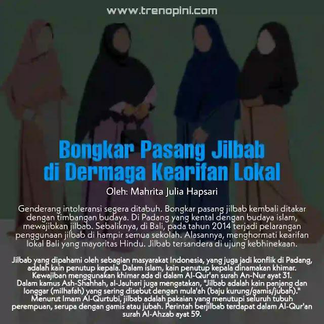 Jilbab yang dipahami oleh sebagian masyarakat Indonesia, yang juga jadi konflik di Padang, adalah kain penutup kepala. Dalam islam, kain penutup kepala dinamakan khimar. Kewajiban menggunakan khimar ada di dalam Al-Qur'an surah An-Nur ayat 31.