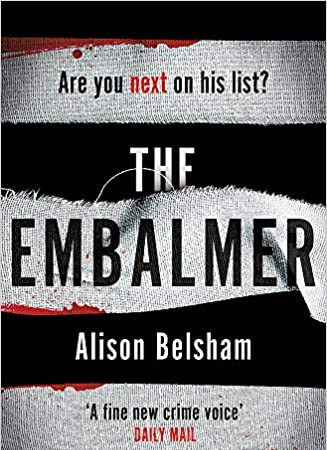 Book Review | The Embalmer by Alison Belsham #TheEmbalmer #BlogTour