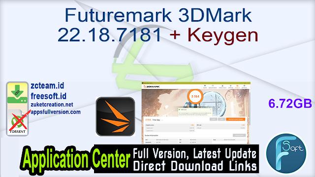 Futuremark 3DMark 22.18.7181 + Keygen_ ZcTeam.id