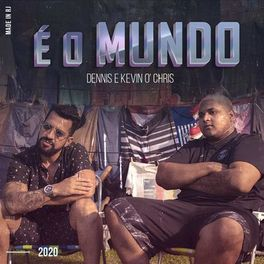 Download Música É o Mundo - Dennis DJ e MC Kevin o Chris Mp3