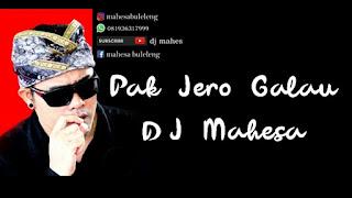 Lirik Lagu Pak Jro Galau DJ Mahes