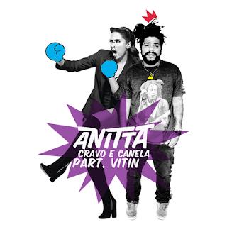 Cravo e Canela – Anitta Part.Vitin