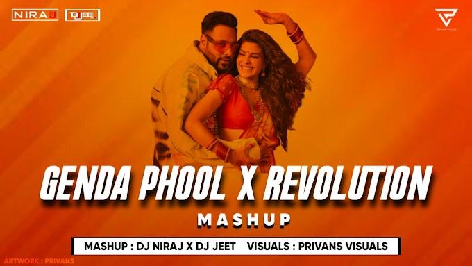 Genda Phool Vs Revolution (Mashup) - DJ NIRAJ x DJ JEET
