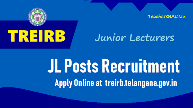 treirb jl junior lecturer posts 2018 recruitment,how to apply online at treirb.telangana.gov.in.treirb jl online application form,treirb jl hall tickets,treirb jl results,last date to apply for treirb jl recruitment