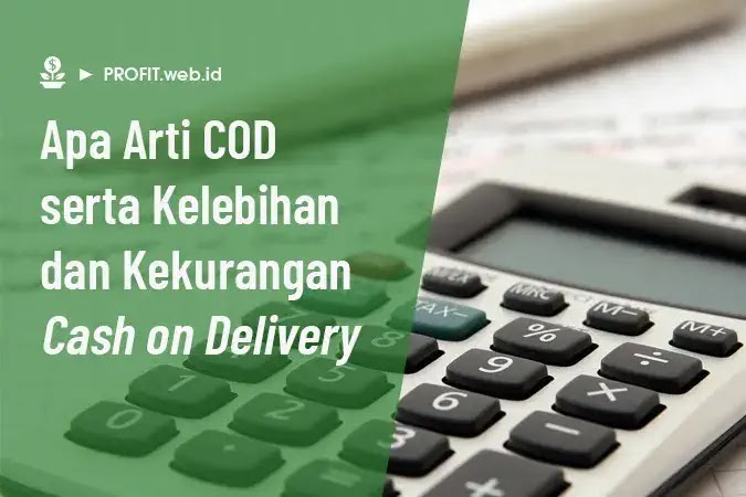 pengertian apa itu cod (cash on delivery)