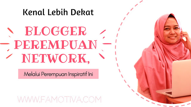 Blogger Perempuan Network,