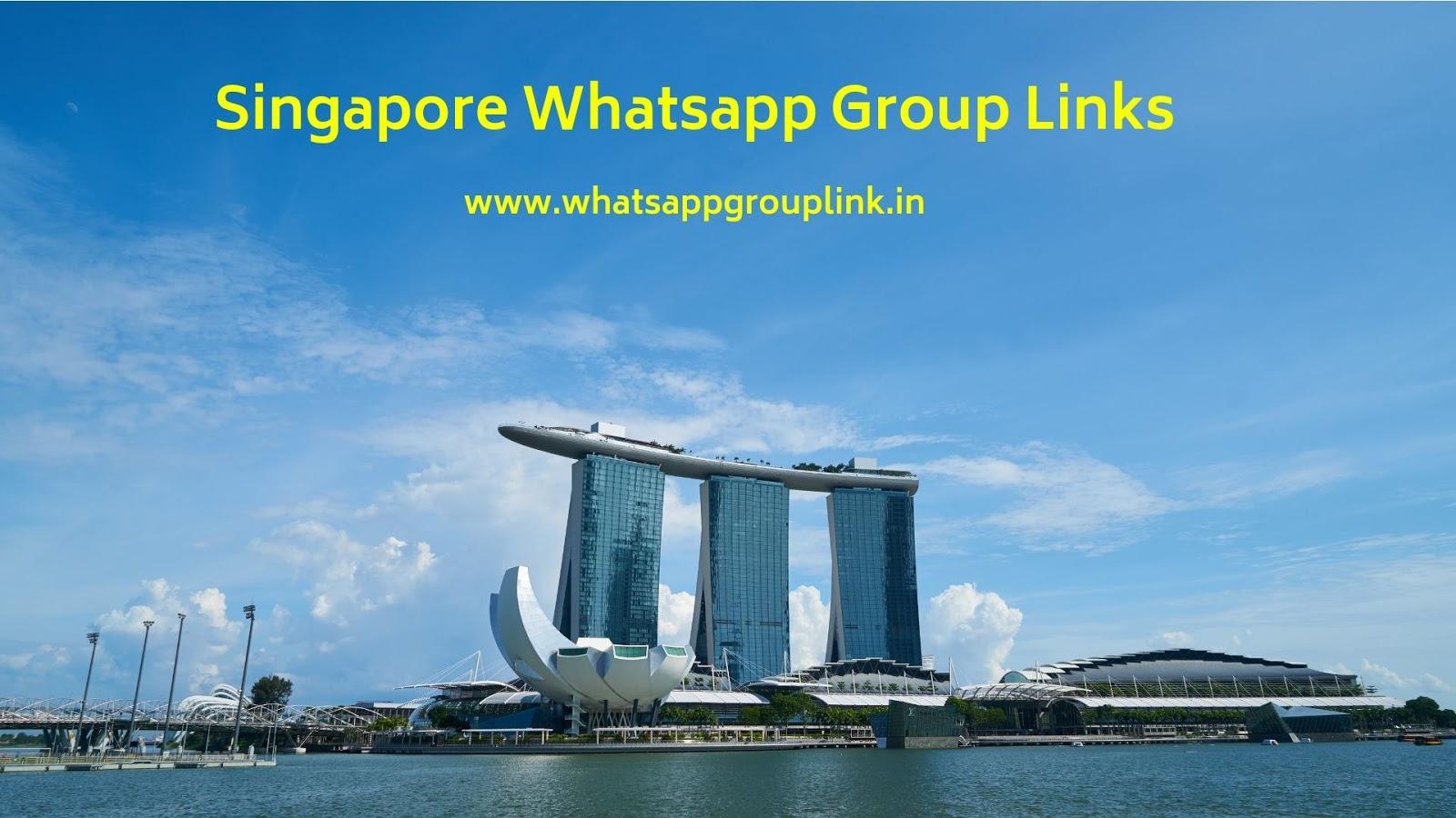 Whatsapp Group Link: Singapore Whatsapp Group Links