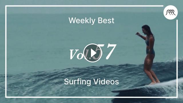 Josh Kerr Julian Wilson and more Best Surfing Videos of the Week 57