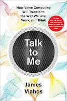 Talk To Me by James Vlahos; great read for those working in or interested in bots...