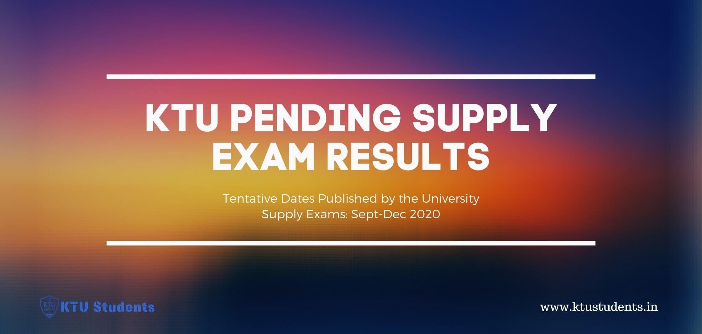 ktu result 2021 publishing date btech engineering supply exam 2020
